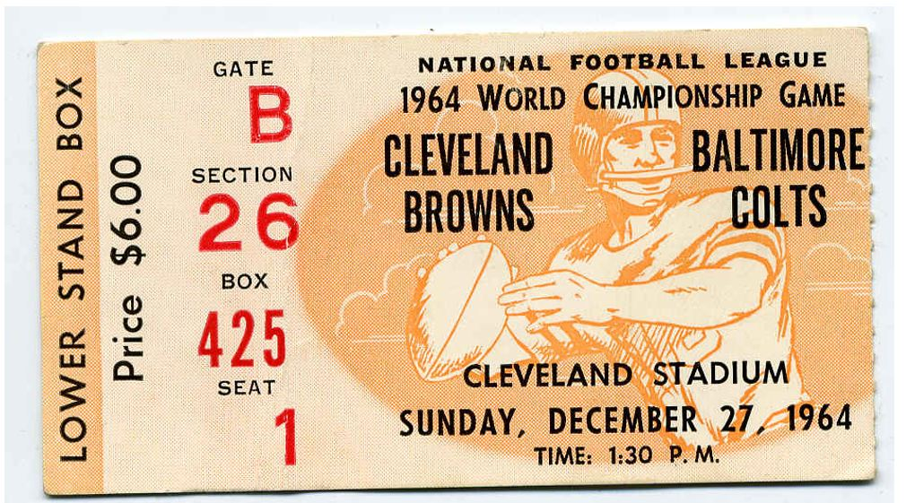 COLTS, BROWNS 1964 CHAMPIONSHIP GAME TICKET. IN CLEVELAND.…   Flickr